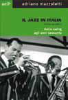 Storia del jazz in Italia e altri libri per gli amanti del genere
