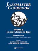 Da Jim Grantham un prezioso manuale di improvvisazione jazz
