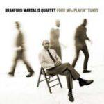 Branford Marsalis Quartet: Four Mfs Playin' Tunes
