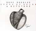 Dave Douglas & Keystone SPARK OF BEING