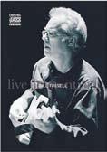 Bill Frisell live dal palco di Montreal: il dvd del concerto