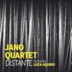 "Jano Quartet e Luca Aquino insieme per l'album ""Distante"""