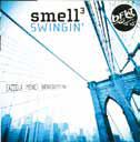 """""""Swingin'"""", da Smell3 hard bop con l'emozione del live"""