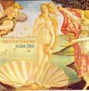 Roma Trio riarrangia le Quattro stagioni in chiave jazz