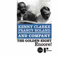 Kenny Clarke - Francy Boland THE GOLDEN EIGHT. ENCORE!