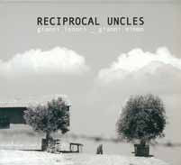 Gianni Lenoci Gianni Mimmo RECIPROCAL UNCLES