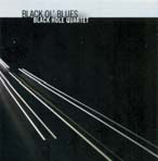 "Recensione a ""Black Ol' Blues"", dei Black Hole Quartet"