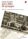 Arrigoni ripercorre la storia del jazz da una foto di gruppo