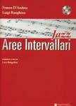 """""""Aree intervallari"""", l'improvvisazione secondo Franco D'Andrea"""