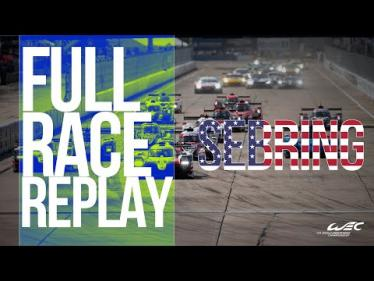 2019 1000 Miles of Sebring - Full Race REPLAY