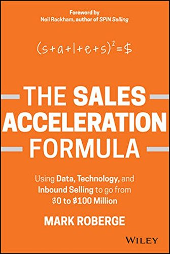 the-sales-acceleration-formula-mark-roberge