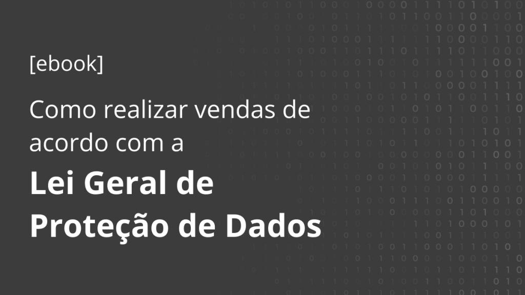 Banner para Ebook LGPD em Vendas