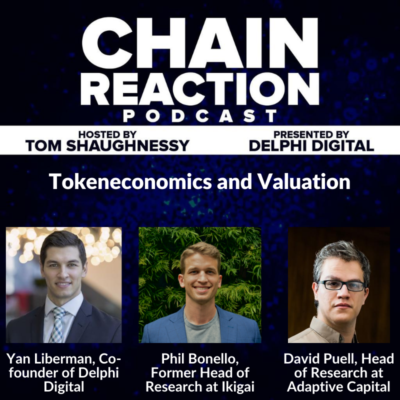 Yan Liberman, Phil Bonello, and David Puell: Tokeneconomics and Valuation