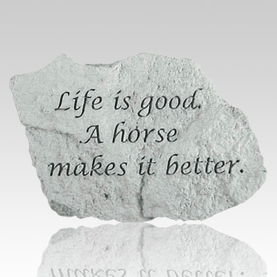 Life Is Good Horse Is Better Rock