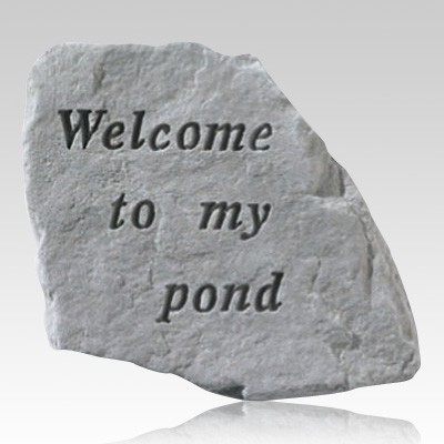 Welcome To My Pond Stone