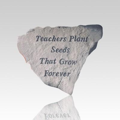 Teachers Plant Seeds Stone