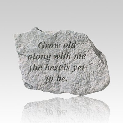 Grow Old Along Stone