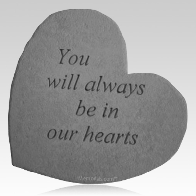 Always In Our Heart Stone