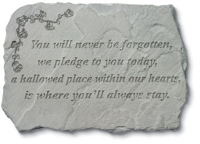 You Will Never Be Forgotten Stone