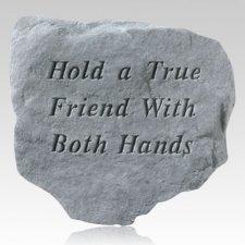 Hold A True Friend Stone