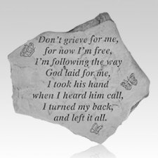 Dont Grieve For Me Stone
