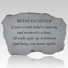 Beloved Sister If Tears Could Build