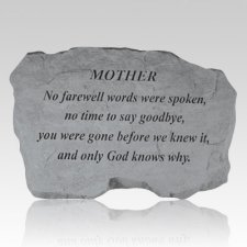 Mother No Farewell Words Stone