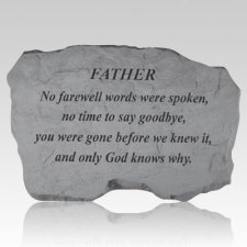 Father No Farewell Words Stone