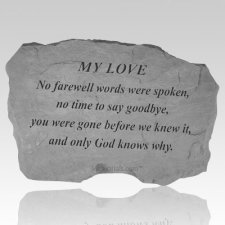 My Love No Farewell Words Stone
