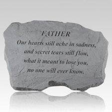Father Hearts Still Ache Stone