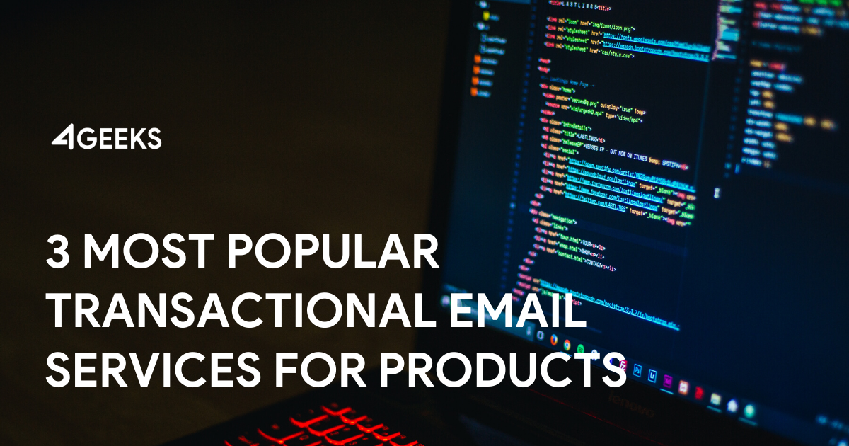 3 Most Popular Transactional Email Services for Digital Products