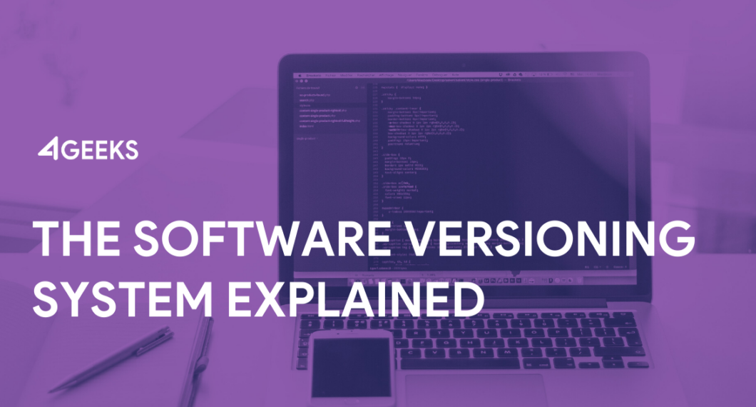 The-Software-Versioning-System-Explained