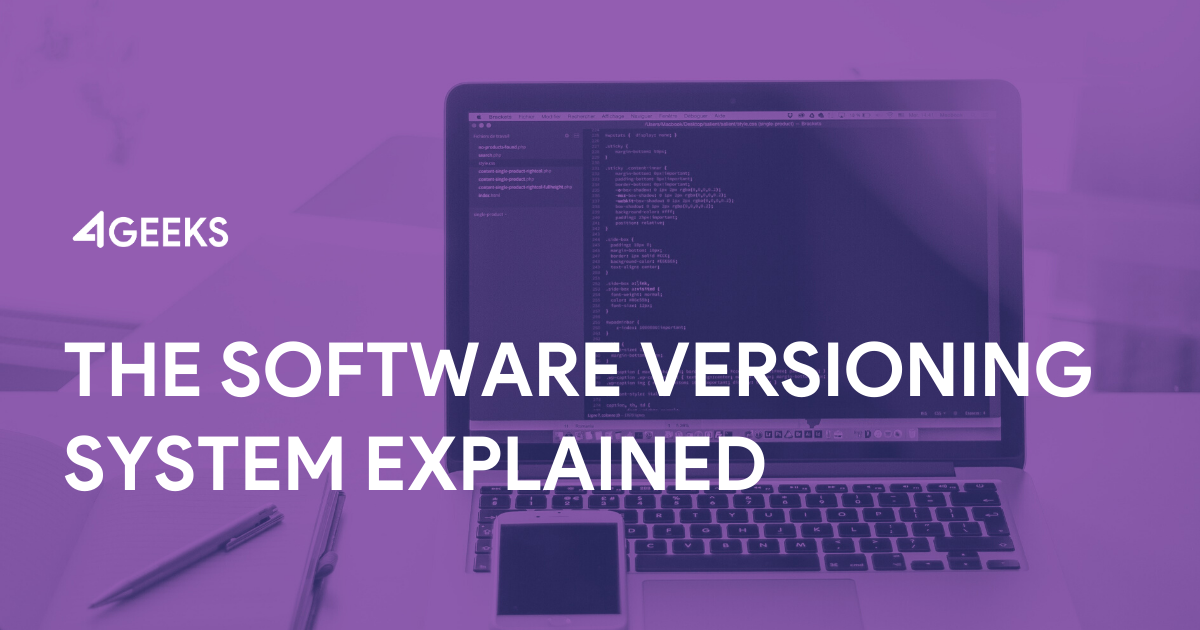 The Software Versioning System Explained