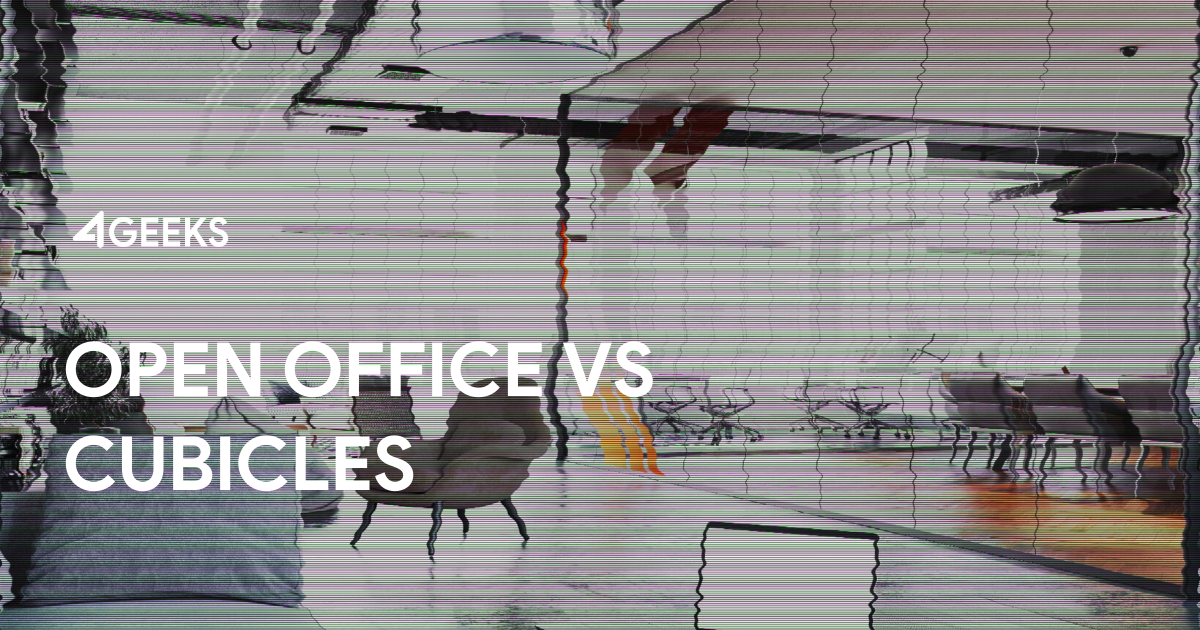Open Office vs Cubicles