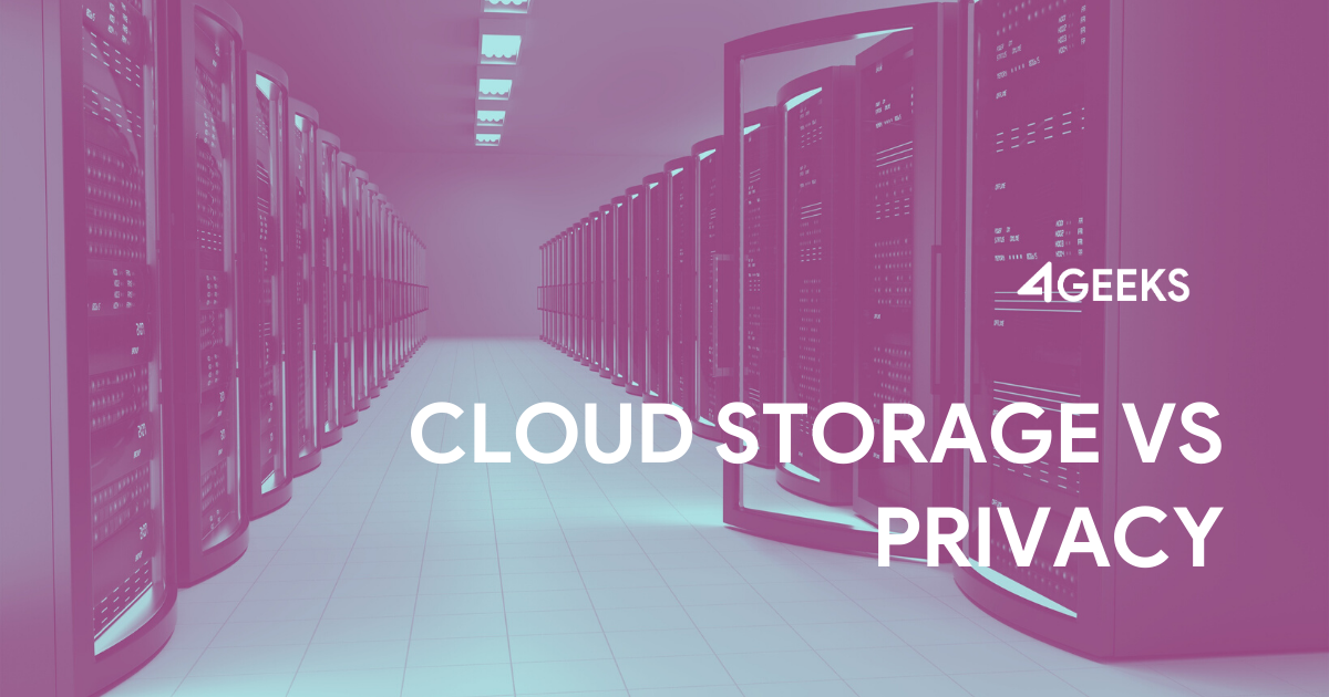 Cloud Storage vs Privacy