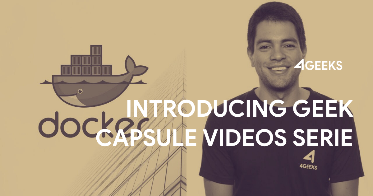 Introducing #GeekCapsule Videos Serie