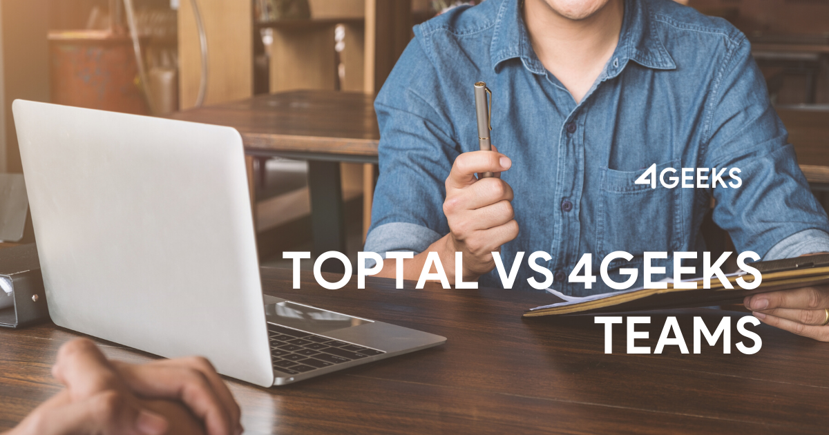 4Geeks Teams vs Toptal