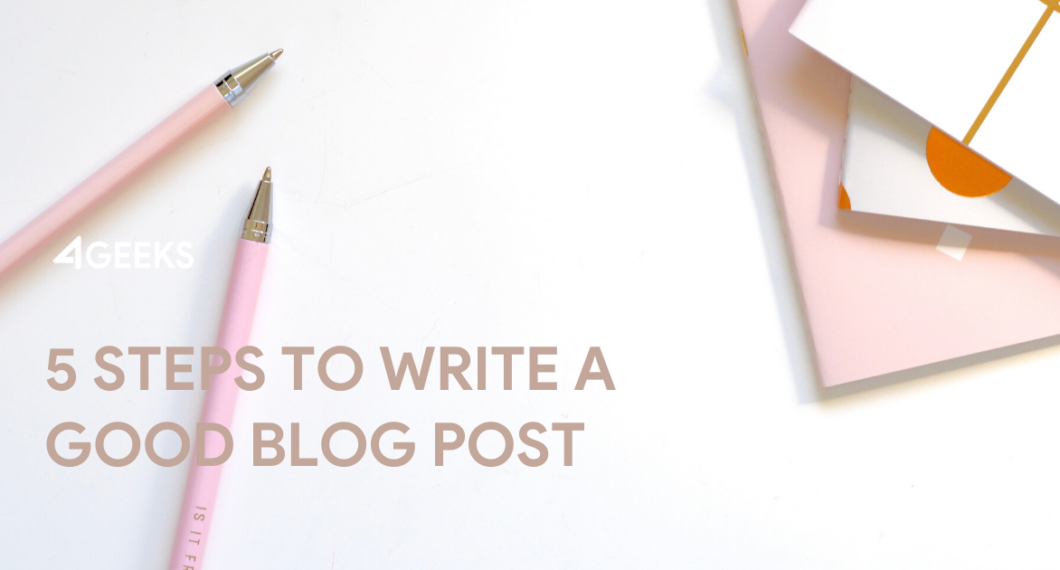 5-Steps-to-Write-a-Good-Blog-Post