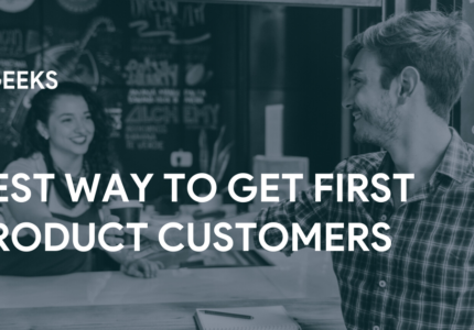 Best-Way-to-Get-First-Product-Customers