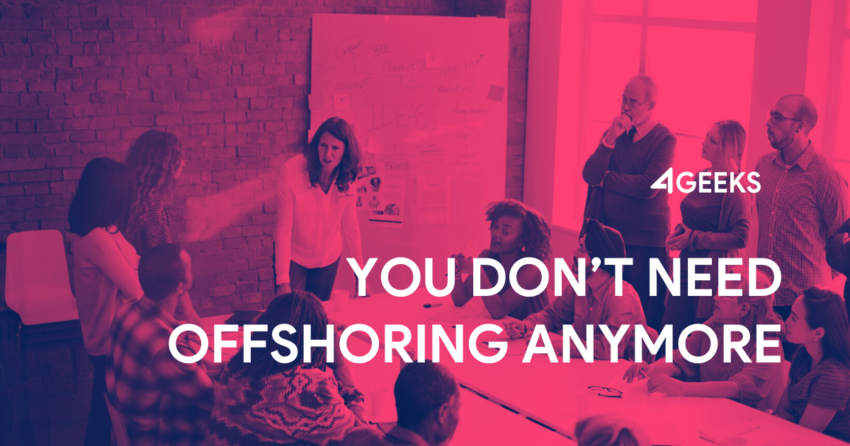You Don't Need Offshoring Anymore