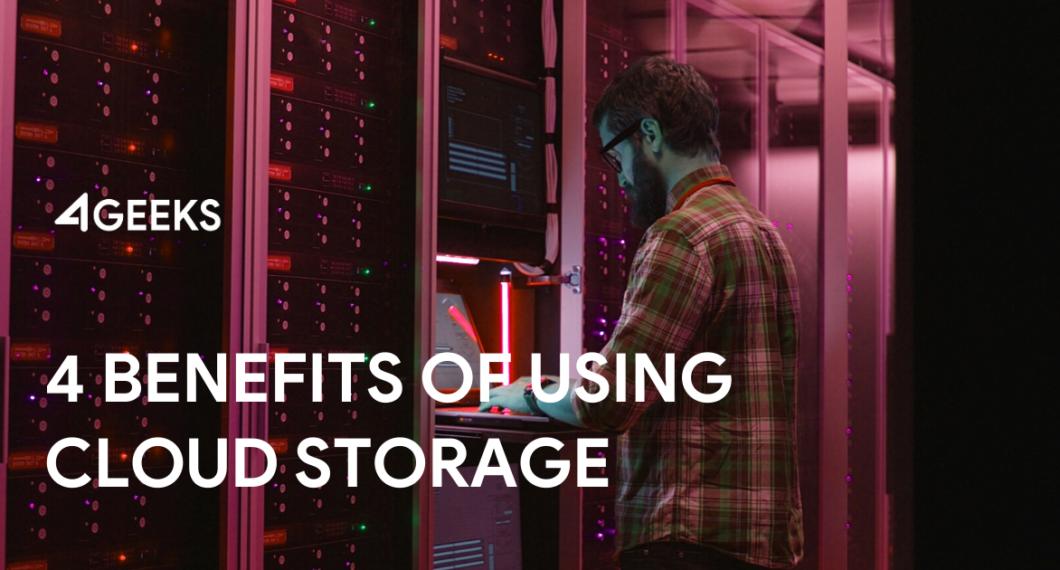 4-Benefits-of-Using-Cloud-Storage