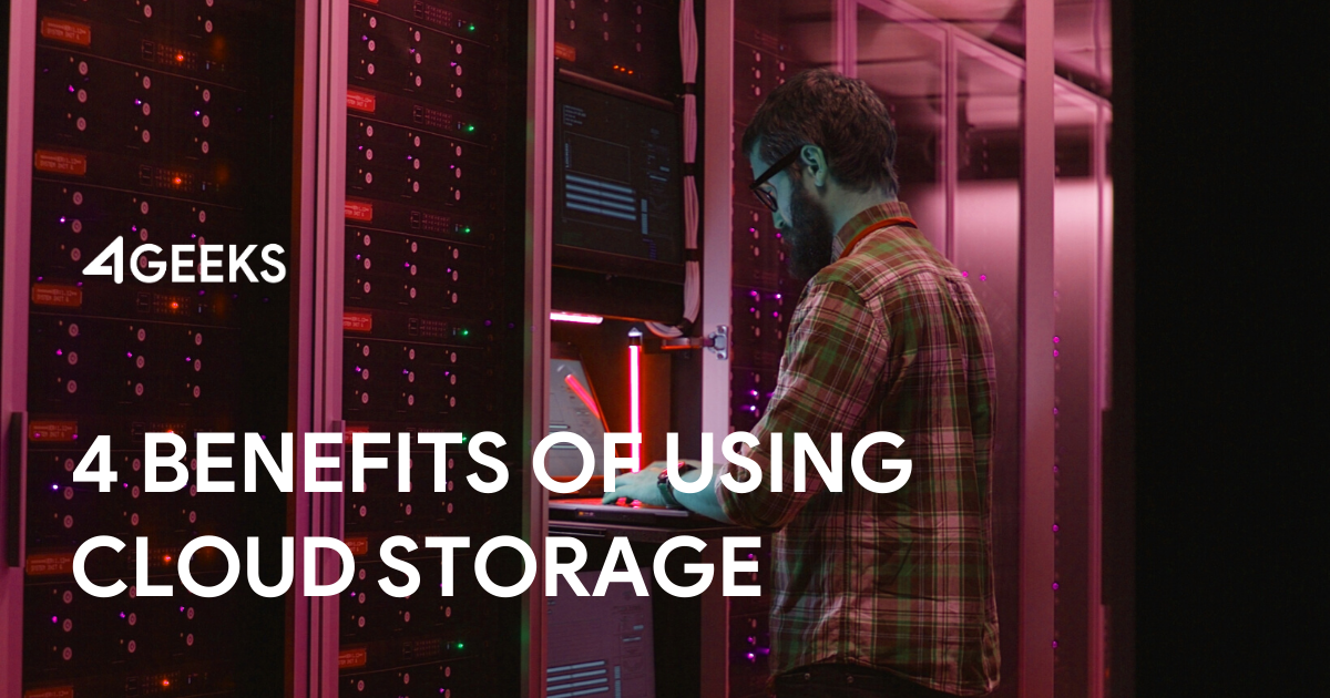 4 Main Benefits of Using Cloud Storage on Your Product