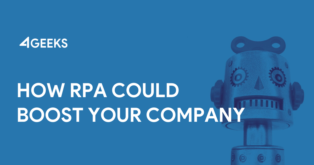 How Robotic Process Automation Could Boost Your Company