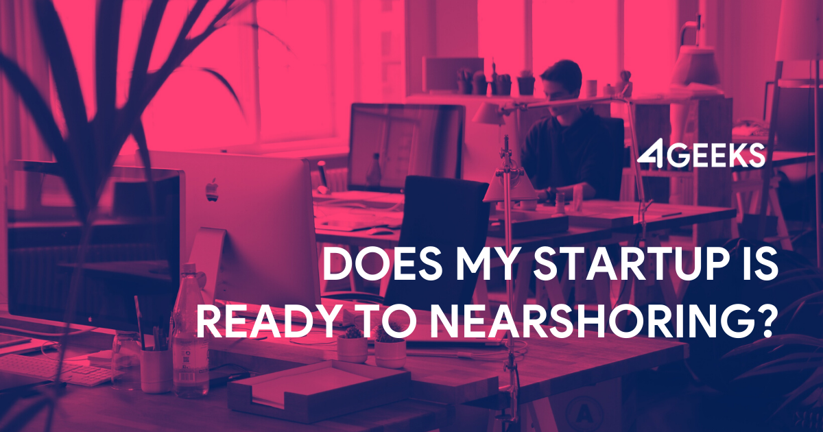 Does-My-Startup-is-Ready-To-Nearshoring