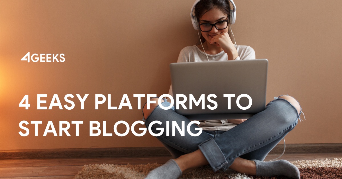 4 Easy Platforms to Start Blogging Over This Week