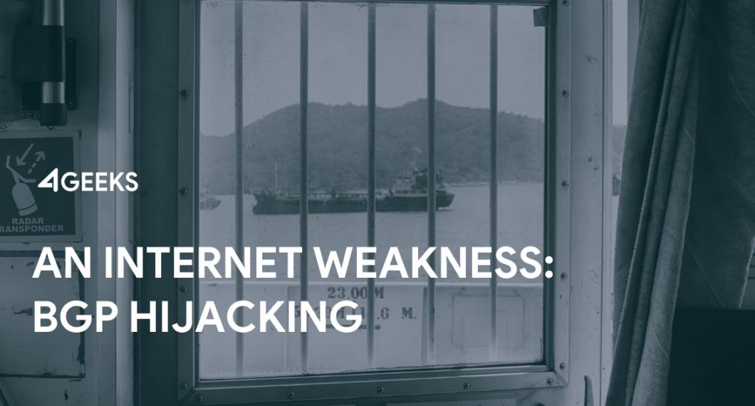 An-Internet-Weakness-BGP-Hijacking