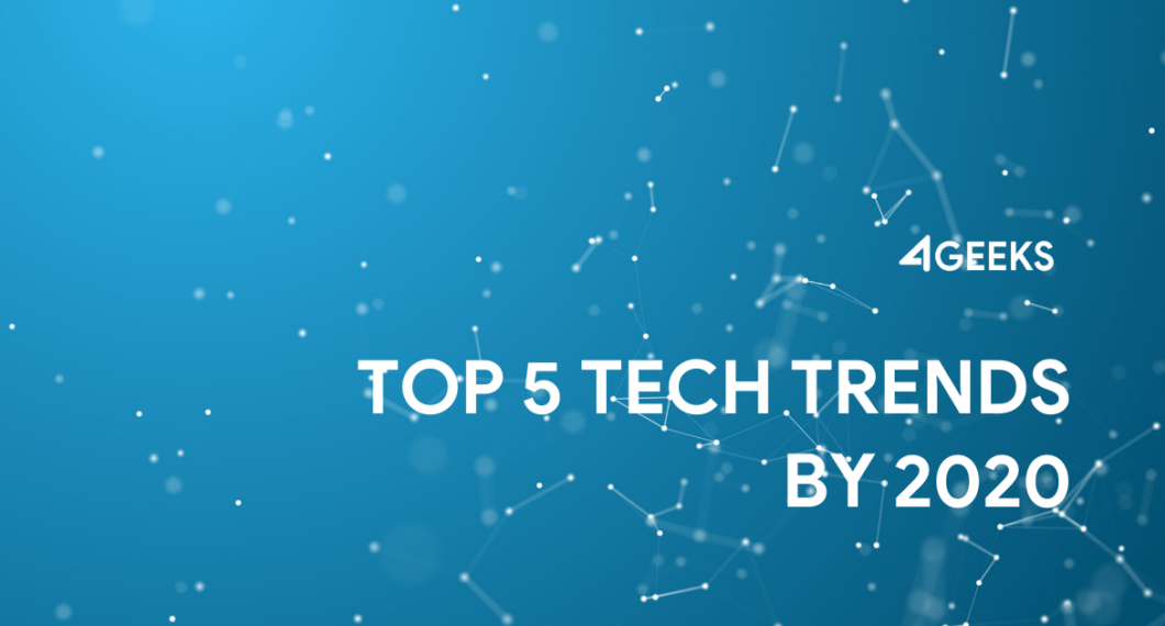 Top-5-Tech-Trends-by-2020