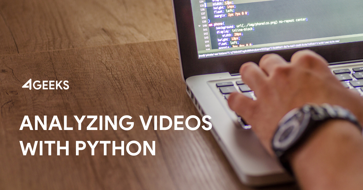 Analyzing Videos With Python