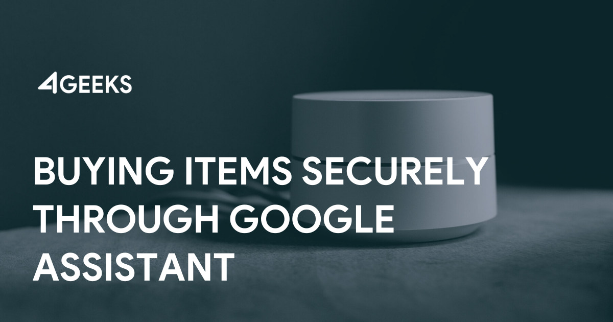 Buying Items Securely Through Google Assistant