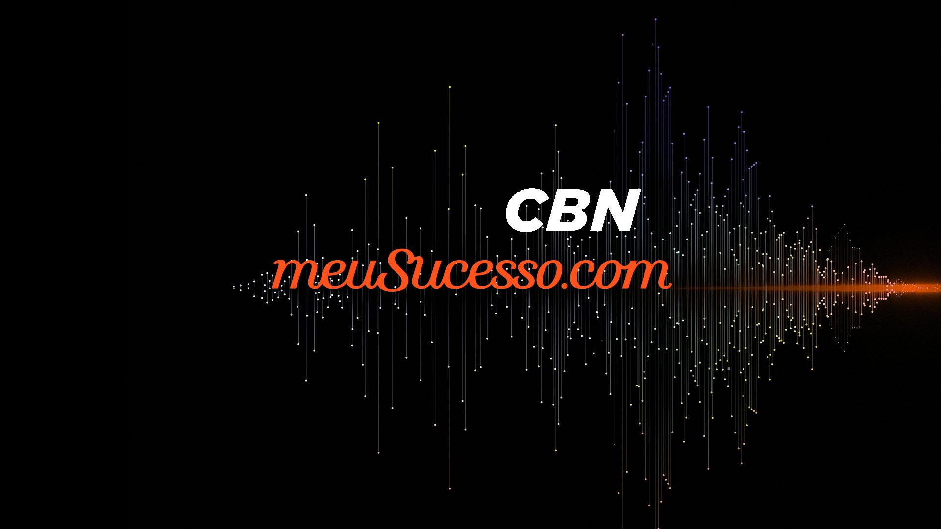 """Em parceria com CBN, meuSucesso lança podcast """"O negócio é Sério"""""""